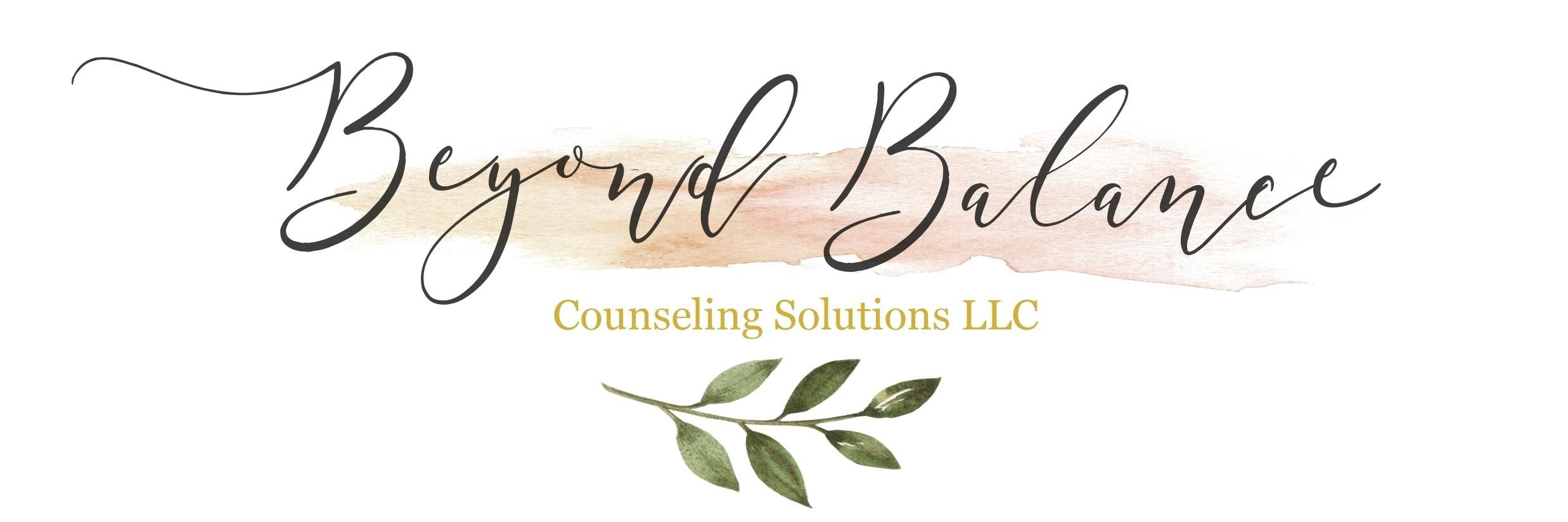 Beyond Balance Counseling Solutions LLC Logo